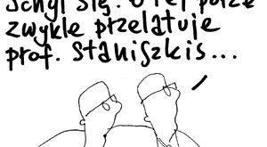 Uwaga, Staniszkis!