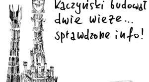 Kaczyński. Dwie Wieże
