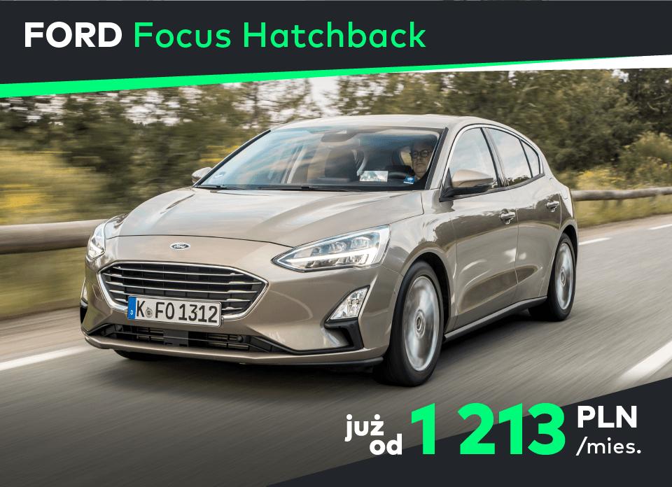 FORD Focus Hatchback Koniec z kupowaniem aut na własność, to się nie opłaca